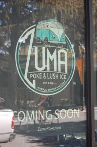 zuma window: Zuma, a Hawaiian restaurant specializing in poke and shaved ice, is coming soon to downtown Davis  Photo taken by Brooke Lee