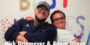 An unlikely friendship: Adam Olivas and Nick Driemeyer