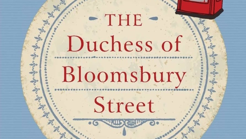 """Book of the Month: """"The Duchess of Bloomsbury Street"""" by Helene Hanff"""